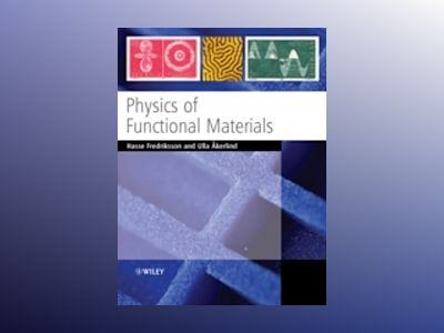 Physics of Functional Materials av Hasse Fredriksson