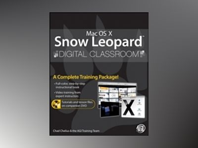 Mac OS X Snow Leopard Digital Classroom av Aquent Creative Team