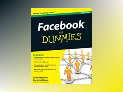 Facebook For Dummies, 2nd Edition av Leah Pearlman