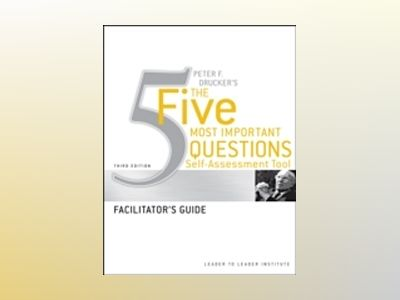 Leader to Leader Self-Assessment Tool: Facilitator's Guide, 3rd Edition av Leader to Leader Institute