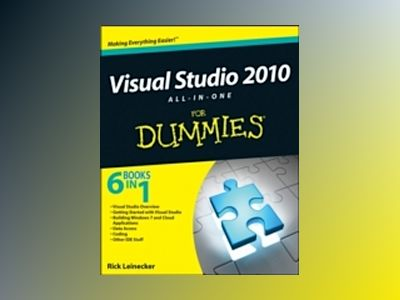 Visual Studio 2010 All-in-One For Dummies av Rick Leinecker