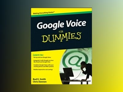 Google Voice For Dummies av Bud E. Smith