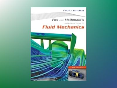 Introduction to Fluid Mechanics, 8th Edition av Robert W. Fox