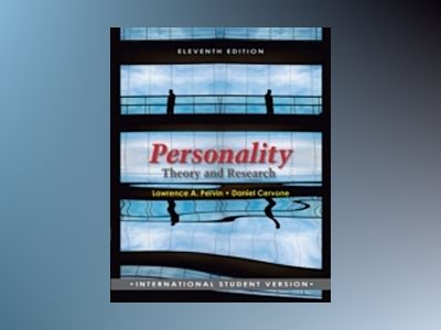Personality: Theory and Research, 11th Edition, International Student Versi av Lawrence A. Pervin
