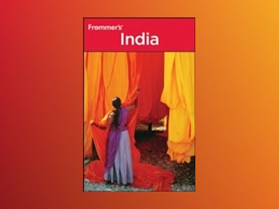 Frommer's India, 4th Edition av Pippa de Bruyn