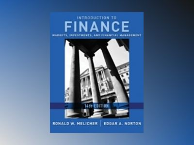 Introduction to Finance: Markets, Investments, and Financial Management, 14 av Ronald W. Melicher