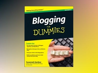 Blogging For Dummies, 3rd Edition av Susannah Gardner