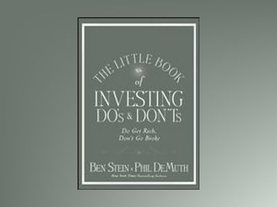 The Little Book of Bulletproof Investing : Do's and Don'ts to Protect Your av Ben Stein