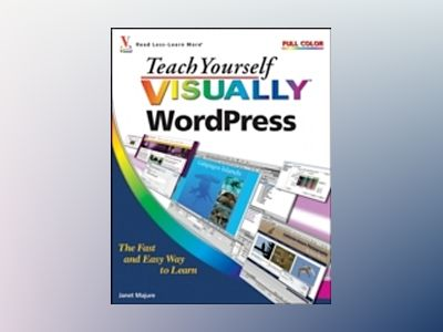 Teach Yourself Visually WordPress av Janet Majure