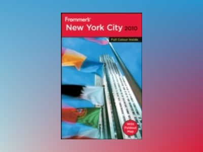 Frommer's New York City 2010, International Edition av Brian Silverman