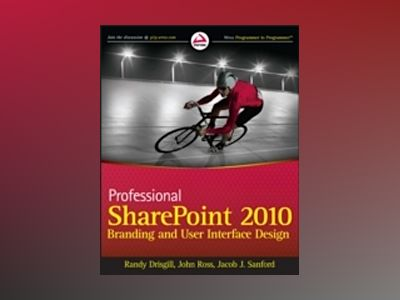 Professional SharePoint 2010 Branding and User Interface Design av Randy Drisgill