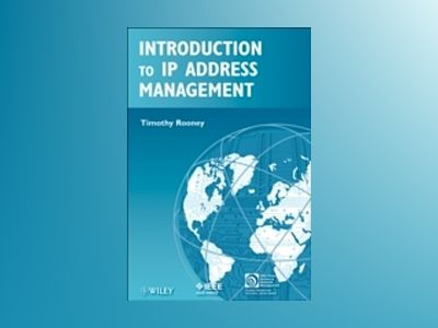 Introduction to IP Address Management av Timothy Rooney