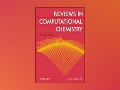 Reviews in Computational Chemistry, Volume 27, av Kenneth B. Lipkowitz