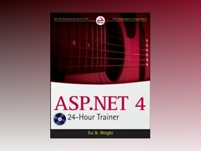 ASP.NET 4 24-Hour Trainer av Toi B. Wright
