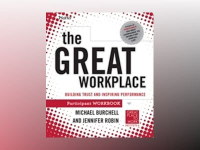 Building a Great Place to Work PW av Michael Burchell