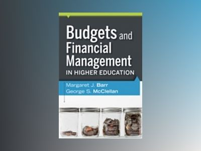 Budgets and Financial Management in Higher Education av Margaret J. Barr