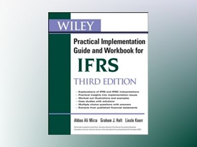 Wiley IFRS: Practical Implementation Guide and Workbook, 3rd Edition av Abbas A. Mirza