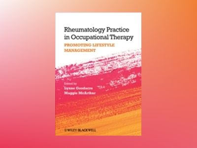 Rheumatology Practice in Occupational Therapy av L. Goodacre