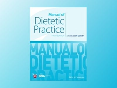 Manual of Dietetic Practice av Gandy