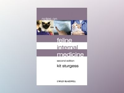 Notes on Feline Internal Medicine av Kit Sturgess