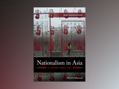 Nationalism in Asia: A History Since 1945 av Kingston