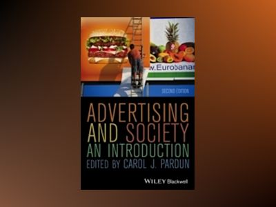 Advertising and Society: An Introduction, 2nd Edition av Carol J. Pardun