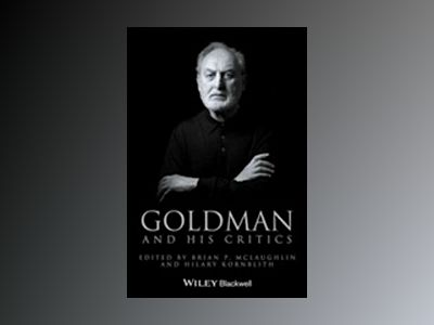 Goldman and His Critics av Hilary Kornblith