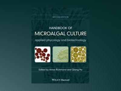 Handbook of Microalgal Culture av . Richmond
