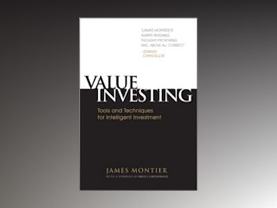 Value Investing: Tools and Techniques for Intelligent Investment av James Montier