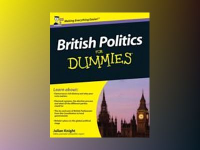 British Politics For Dummies av Julian Knight