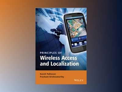 Principles of Wireless Networks av Pahlavan