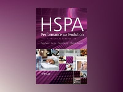 HSPA Performance and Evolution: A practical perspective av Pablo Tapia