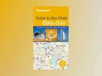 Frommer's Dubai and Abu Dhabi Day by Day av Gavin Thomas