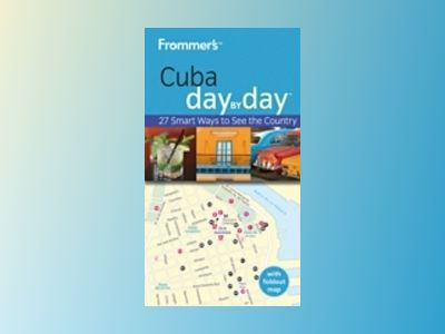 Frommer's Cuba Day by Day av Claire Boobbyer