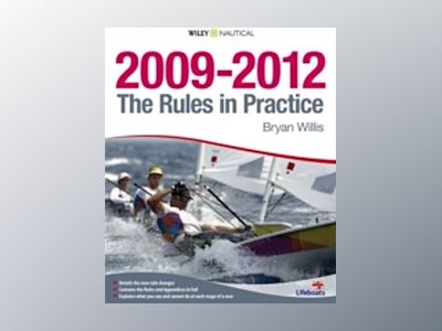 The Rules in Practice 2009 - 2012 av Bryan Willis