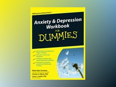 Anxiety & Depression Workbook For Dummies, UK Edition av Elaine Iljon Foreman