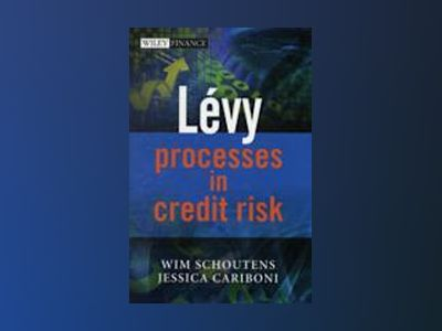 Levy Processes in Credit Risk av Wim Schoutens