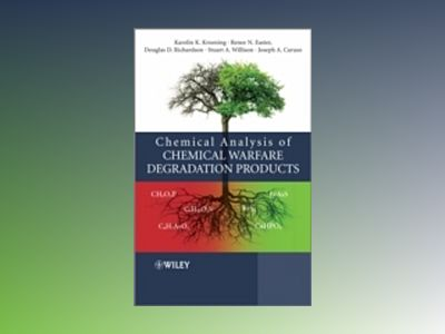 Chemical Analysis of Chemical Warfare Degradation Products av Karolin Kroening
