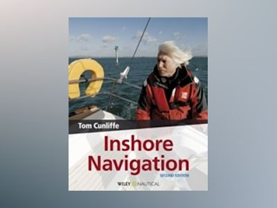 Inshore Navigation, 2nd Edition av Tom Cunliffe