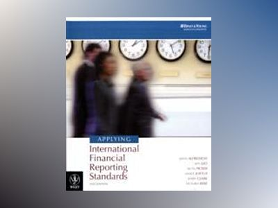 Applying International Financial Reporting Standards, 2nd Edition av Keith Alfredson
