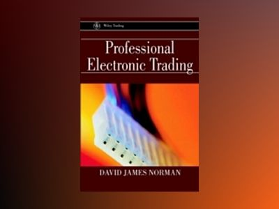 Professional Electronic Trading av David James Norman