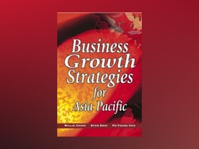 BUSINESS GROWTH STRATEGIES FOR ASIA PACIFIC av WillieChien