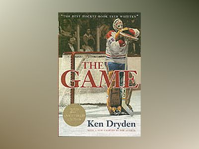 The Game, 20th Anniversary Edition av Ken Dryden