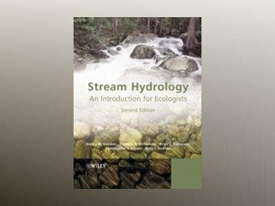 Stream Hydrology: An Introduction for Ecologists, 2nd Edition av Nancy D. Gordon