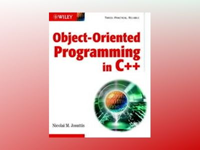 Object-Oriented Programming in C++ av Nicolai M. Josuttis
