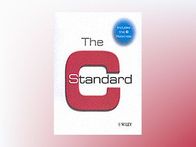 The C Standard: Incorporating Technical Corrigendum 1 av British Standards Institute