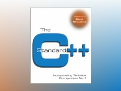 The C++ Standard: Incorporating Technical Corrigendum No. 1 av British Standards Institute