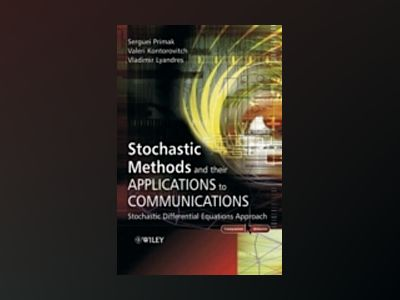 Stochastic Methods and their Applications to Communications: Stochastic Dif av Serguei Primak