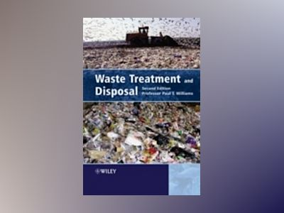 Waste Treatment and Disposal, 2nd Edition av Paul T. Williams