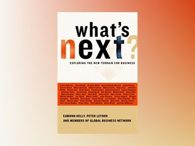 What's Next: The Future by GBN's Remarkable People av Eamonn Kelly